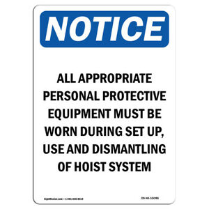 Osha Notice All Appropriate Personal Protective Sign Heavy Duty
