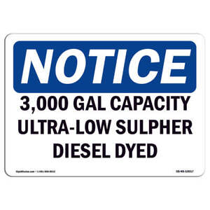 Osha Notice 3 000 Gal Capacity Ultra low Sulfur Diesel Dyed Sign Heavy Duty