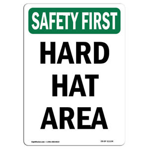 Osha Safety First Sign Hard Hat Area made In The Usa