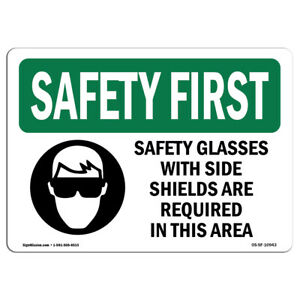 Osha Safety First Sign Safety Glasses With Side Shields With Symbol