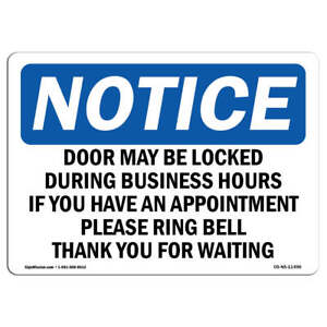 Osha Notice Door May Be Locked During Business Hours Sign Heavy Duty