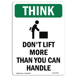 Osha Think Sign Don t Lift More Than With Symbol made In The Usa