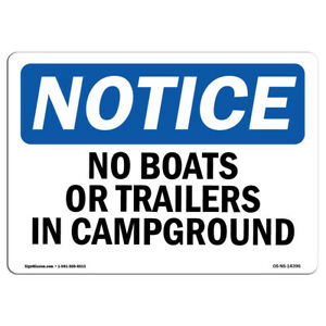 Osha Notice No Boats Or Trailers In Campground Sign Heavy Duty