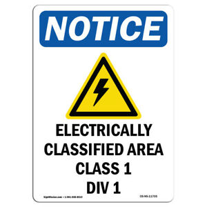 Osha Notice Electrically Classified Sign With Symbol Heavy Duty