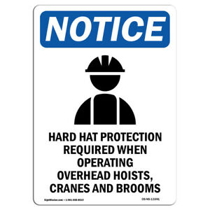 Osha Notice Hard Hat Protection Sign With Symbol Heavy Duty Sign Or Label