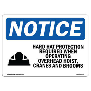 Osha Notice Hard Hat Protection Required Sign With Symbol Heavy Duty