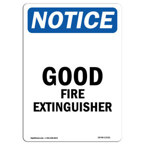 Osha Notice Good Fire Extinguisher Sign Heavy Duty Sign Or Label