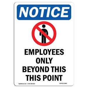 Osha Notice Employees Only Beyond Sign With Symbol Heavy Duty
