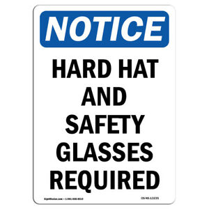 Osha Notice Hard Hat And Safety Glasses Required Sign Heavy Duty