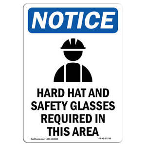 Osha Notice Hard Hat And Safety Sign With Symbol Heavy Duty Sign Or Label