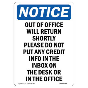 Osha Notice Out Of Office Will Return Shortly Sign Heavy Duty