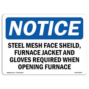 Osha Notice Steel Mesh Face Shield Furnace Jacket And Sign Heavy Duty