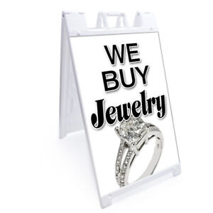 A frame We Buy Jewelry Sign With Graphics On Each Side 24 X 36 Heavy Duty