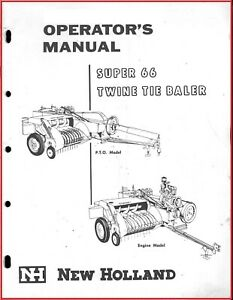 New Holland Super 66 Baler Owner Operators Manual