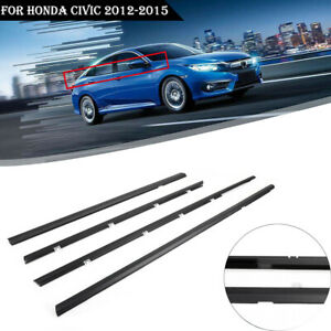 For Honda Civic 2012 2015 4pcs Car Weatherstrip Window Moulding Trim Seal Belt