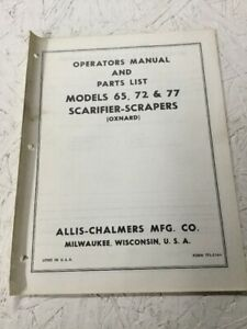 Allis Chalmers 65 72 77 Scarifier Scrapers Operators Parts Manual