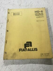 Allis Chalmers Fiat Allis Hd 6 Crawler Tractor Dozer Service Manual Complete