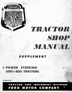 Ford 600 800 Series Tractor Owners Operators Maintenance Manual