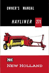 New Holland 271 Baler Hayliner Operator s Owners Book Guide Manual Cd