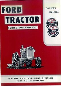 Ford Tractor 600 800 Owners Operator Maintenance Instruction Manual