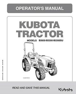 Kubota Tractor B2650 B3350 B3350su Operators Maintenance Manual