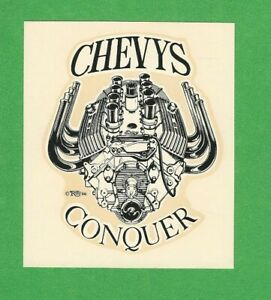 Vintage Original 1966 Ed Roth Chevys Conquer Gasser Hot Rod Water Decal Art