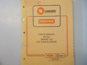 Prentice Series 120 Parts Manual S n 31540 And Up