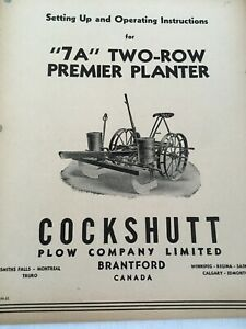 Cockshutt Setting Up Operating Instructions 7a Two row Premier Planter