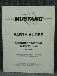 Oem Mustang Ma12 Ma16 Skid Steer Earth Auger Operator s Manual Parts List