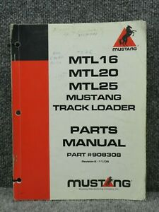 Oem Mustang Mtl16 Mtl20 Mtl25 Track Skid Steer Loader Parts Catalog Manual