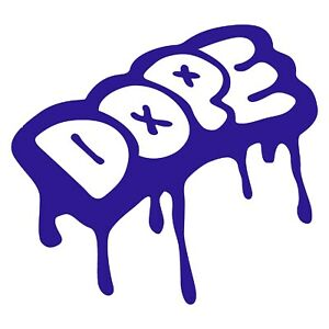 Dope Sticker Special Fresh Decal Choose Color Size