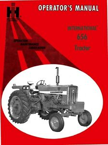 Farmall 656 International 656 Tractor Operators Manual Hydro Static Drive