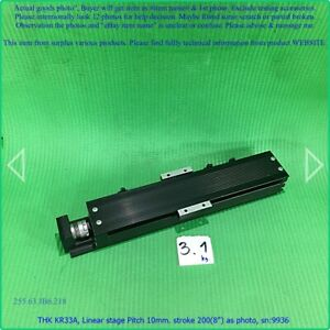 Thk Kr33a linear Stage Pitch 10mm stroke 200 8 As Photo Sn 9936 Dhltous D m