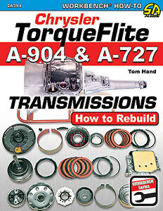 Torqueflite A 904 A 727 Transmissions How To Rebuild Repair Manual Chrysler