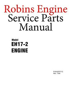Robins Engine Service Parts Manual Eh17 2 On Cd