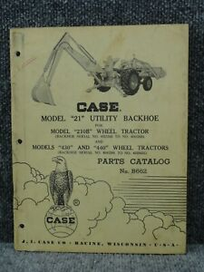 Oem Factory Case Model 21 Backhoe For 210b 430 440 Parts Catalog Manual B662