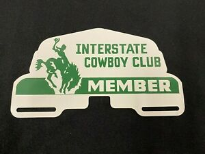 Vintage Interstate Cowboy Club Member License Plate Topper