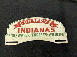 Vintage Conserve Indiana s Soil Water Forest Wildlife License Plate Topper