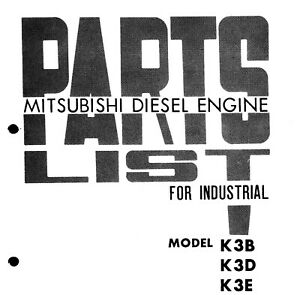 Mitsubishi Diesel K3b K3d K3e Engine Overhaul Parts List 61 Tractor Boat Engine