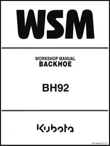 Kubota Backhoe Bh92 Workshop Overhaul Service Repair Manual Bh 92 On Cd