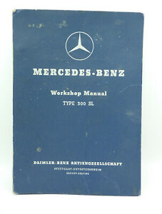 Original Mercedes benz Type 300 Sl Gullwing Workshop Manual