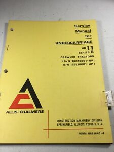 Allis Chalmers Hd11 B Crawler Dozer Undercarriage Service Manual