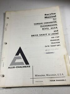 Allis Chalmers Hd11ep Dozers Transmission Bevel Converter Service Manual