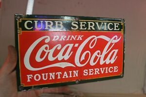 DRINK COCA COLA CURB SERVICE FOUNTAIN SERVICE PORCELAIN METAL SIGN GAS OIL FARM