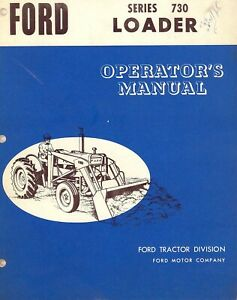 Ford 730 Front Series Loader Owner Operator Instruction Maintenance Manual