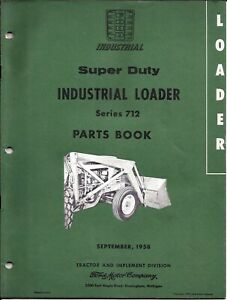 Ford 712 Series Super Duty Front Loader Service Parts Manual