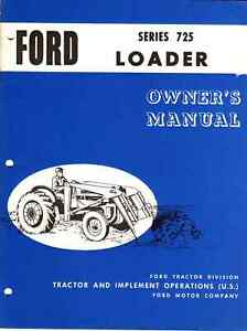 Ford Tractor 725 Front Loader Owner Operator Instruction Maintenance Manual