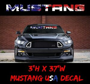 Ford Mustang Patriotic Usdm Windshield Banner Decal Sticker Graphic V6 Gt Pmp