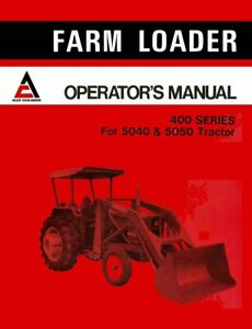 Allis chalmers 400 Series Farm Loader Operator s Manual