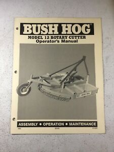 Bush Hog Model 12 Cutter Operators Manual